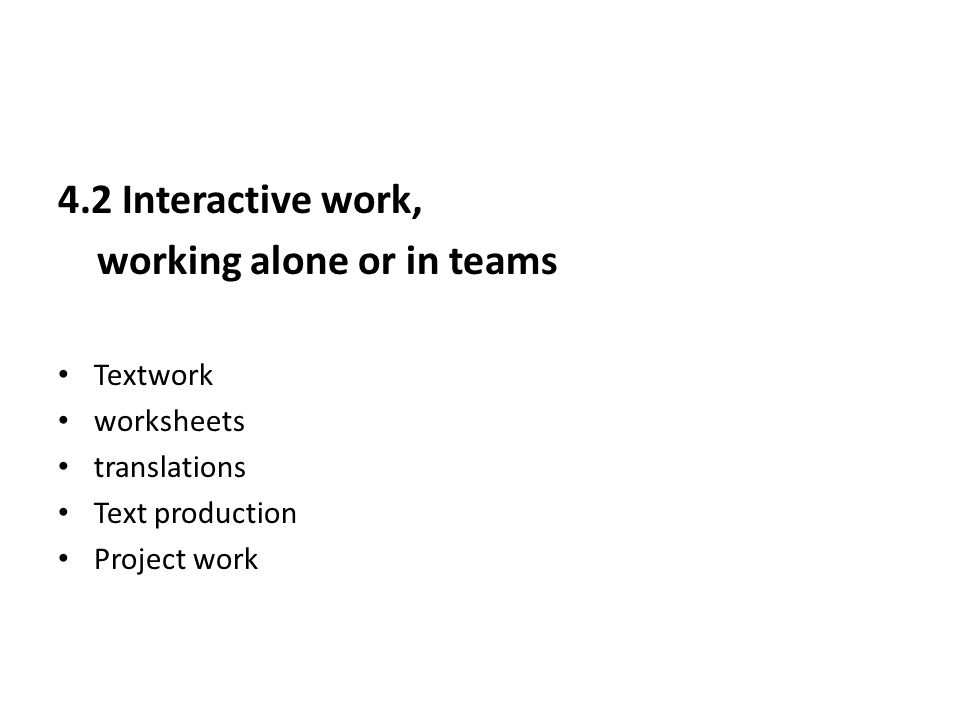 working alone or in teams