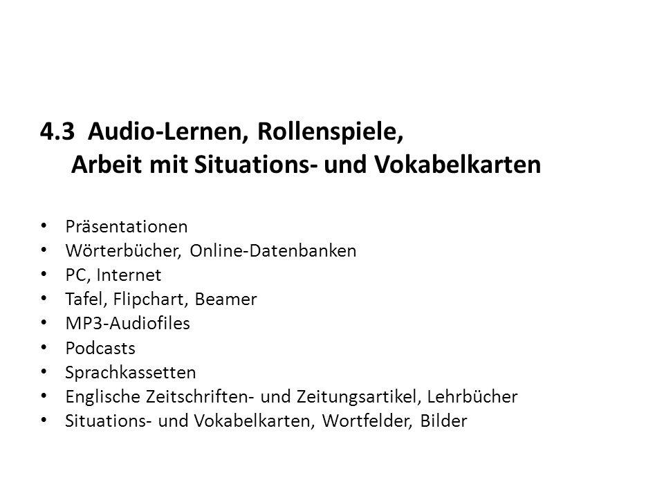 4.3 Audio-Lernen, Rollenspiele,