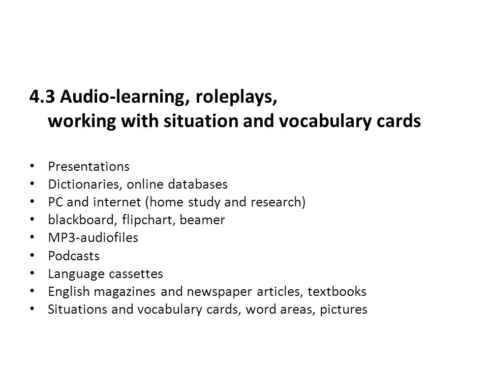 4.3 Audio-learning, roleplays,