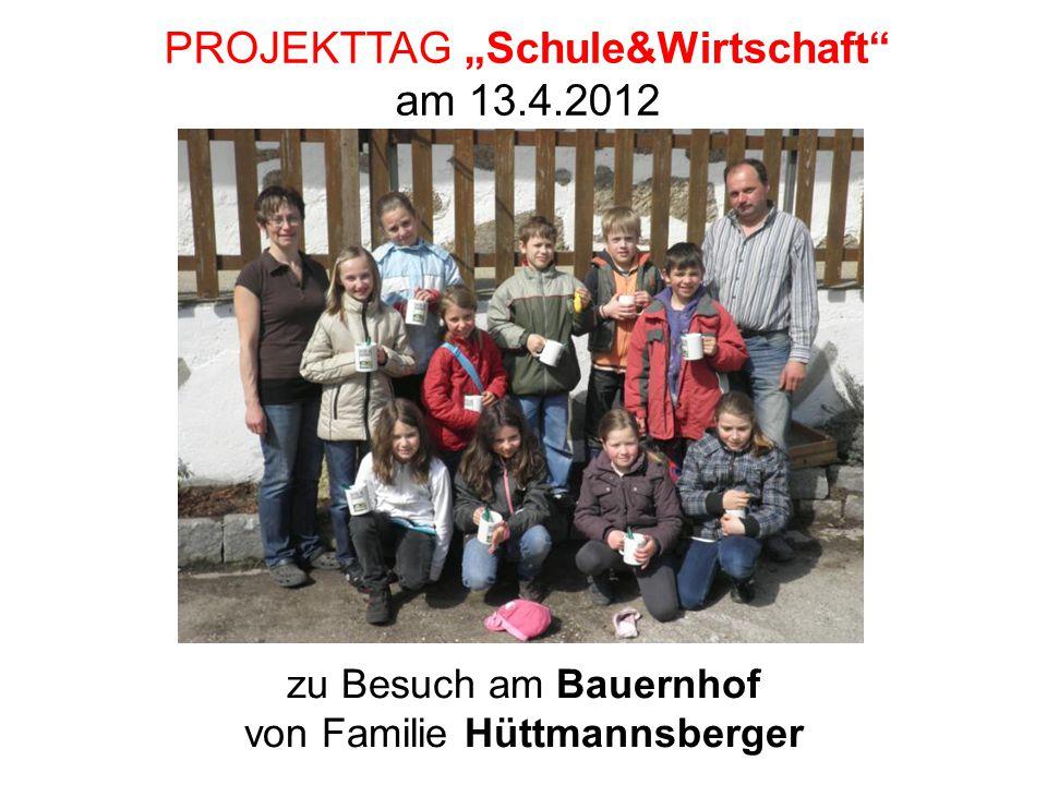 """PROJEKTTAG """"Schule&Wirtschaft am 13.4.2012"""