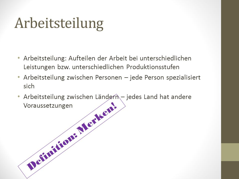 Arbeitsteilung Definition: Merken!
