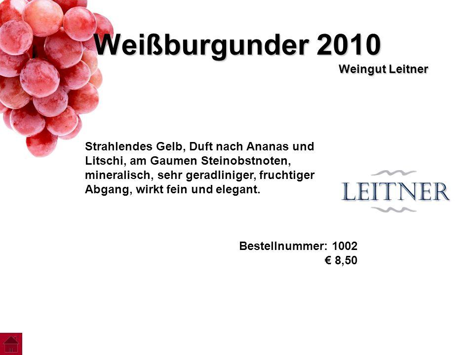Weißburgunder 2010 Weingut Leitner
