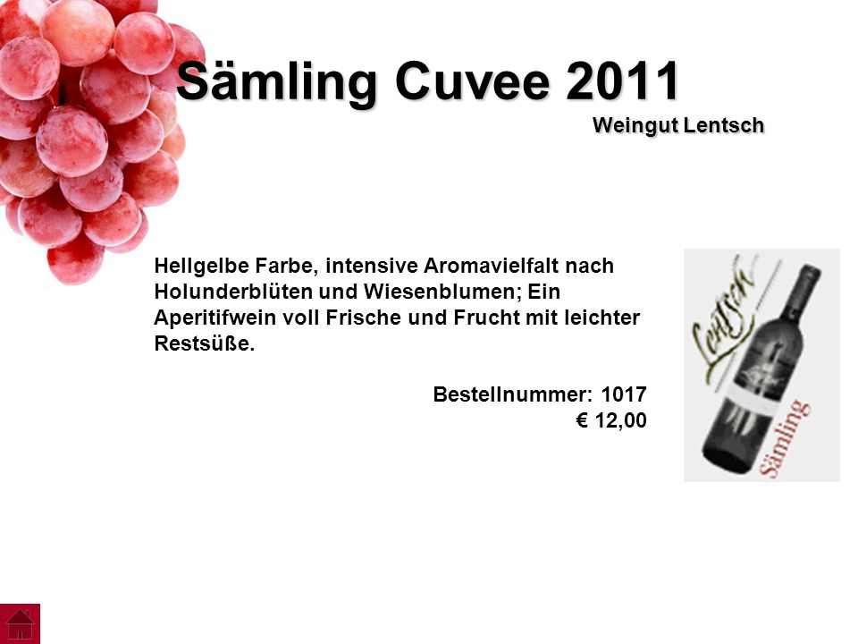 Sämling Cuvee 2011 Weingut Lentsch