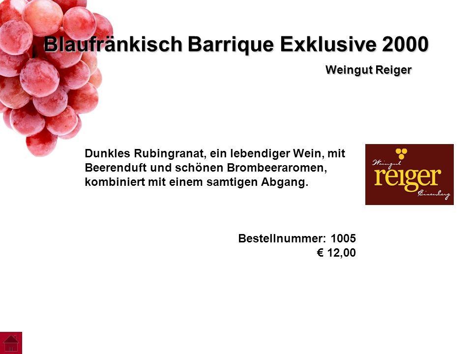 Blaufränkisch Barrique Exklusive 2000