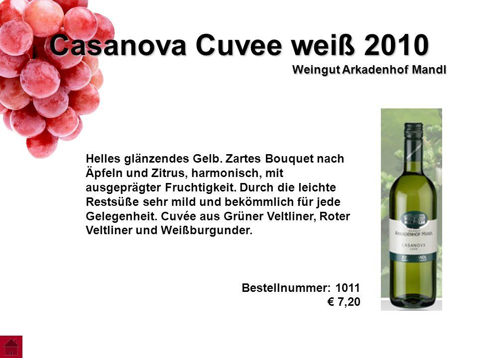 Casanova Cuvee weiß 2010 Weingut Arkadenhof Mandl