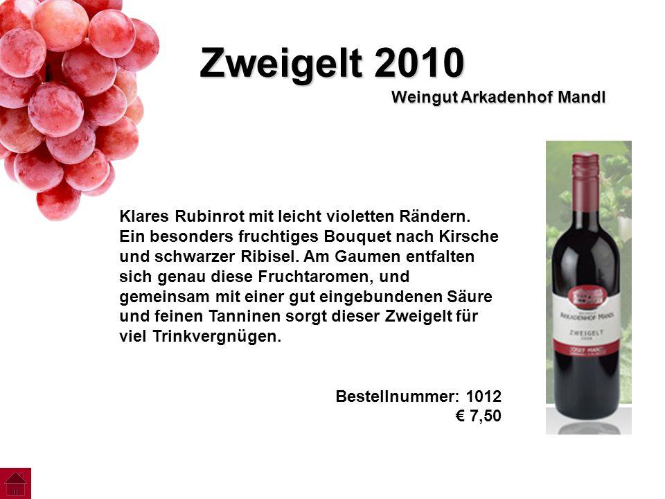 Zweigelt 2010 Weingut Arkadenhof Mandl