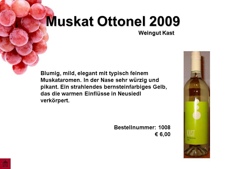 Muskat Ottonel 2009 Weingut Kast
