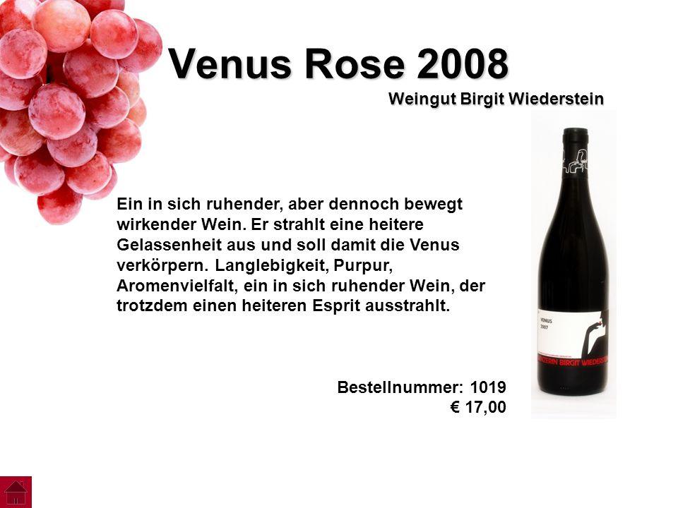 Venus Rose 2008 Weingut Birgit Wiederstein