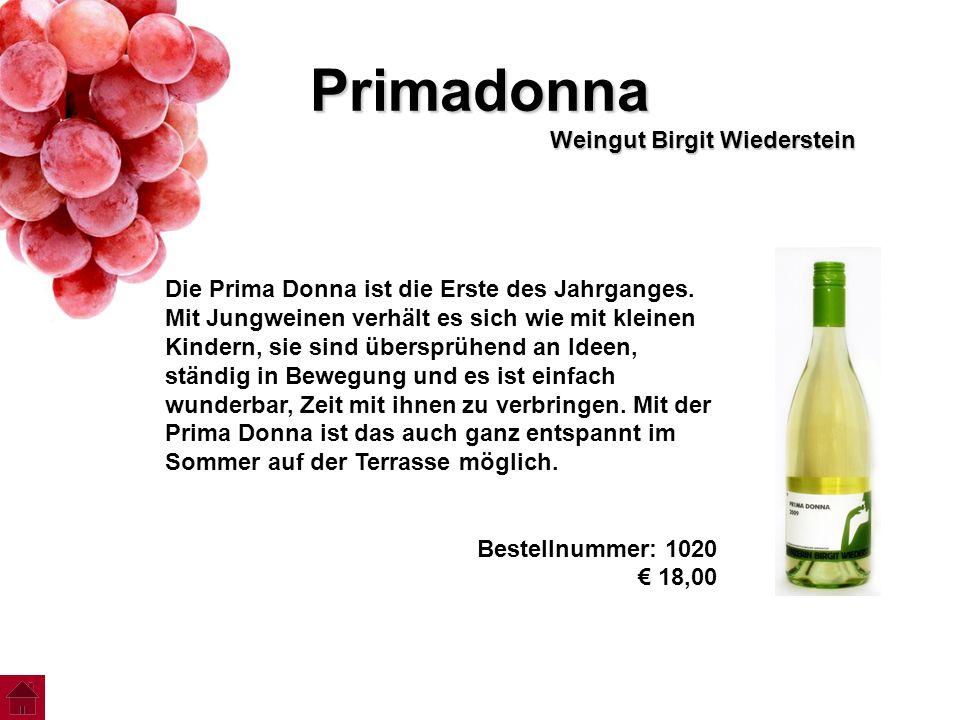 Primadonna Weingut Birgit Wiederstein