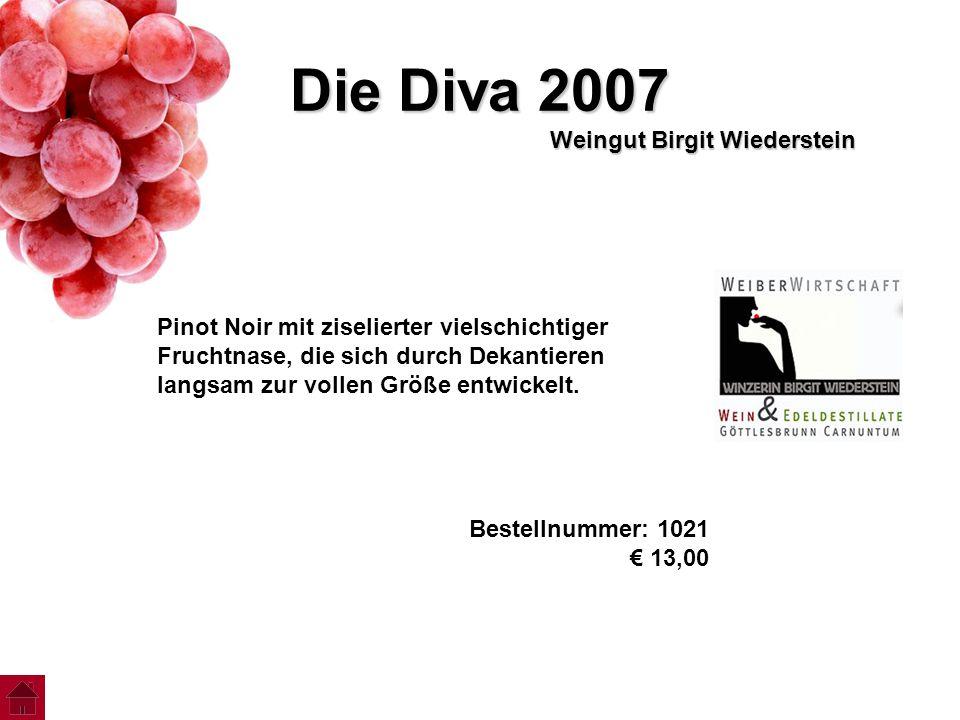 Die Diva 2007 Weingut Birgit Wiederstein