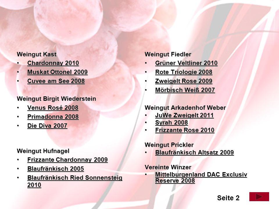 Seite 2 Weingut Kast Chardonnay 2010 Muskat Ottonel 2009