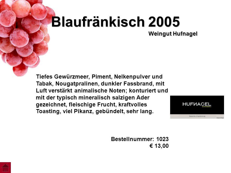 Blaufränkisch 2005 Weingut Hufnagel