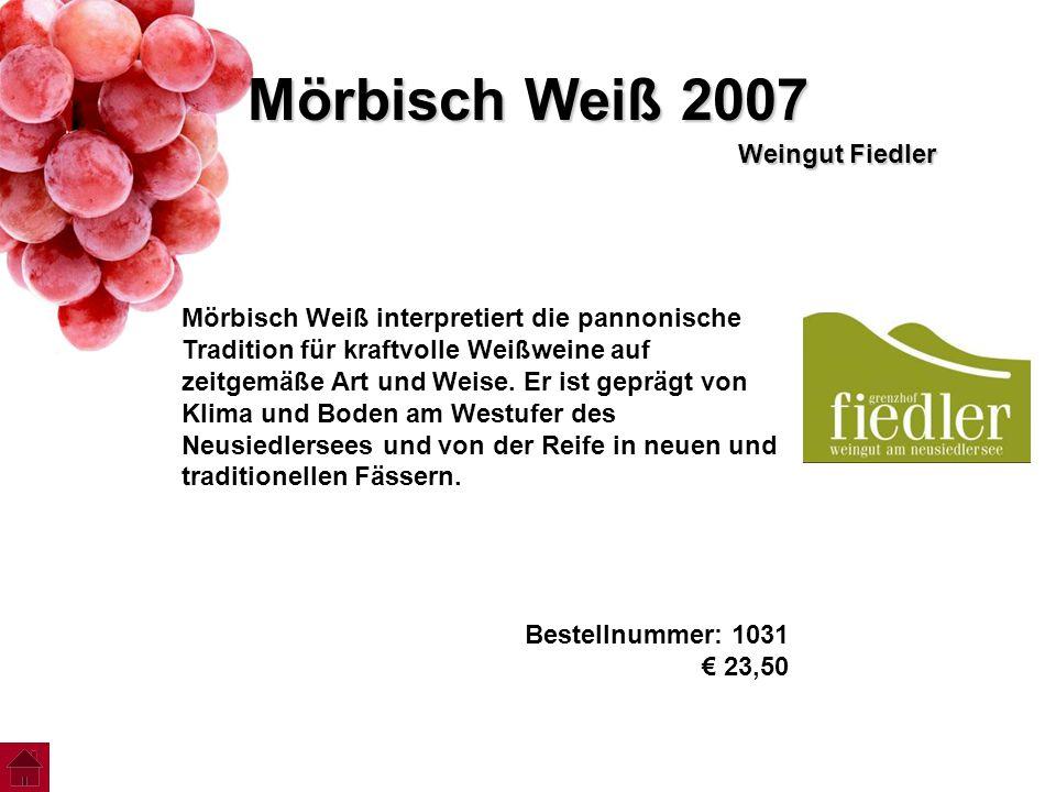 Mörbisch Weiß 2007 Weingut Fiedler