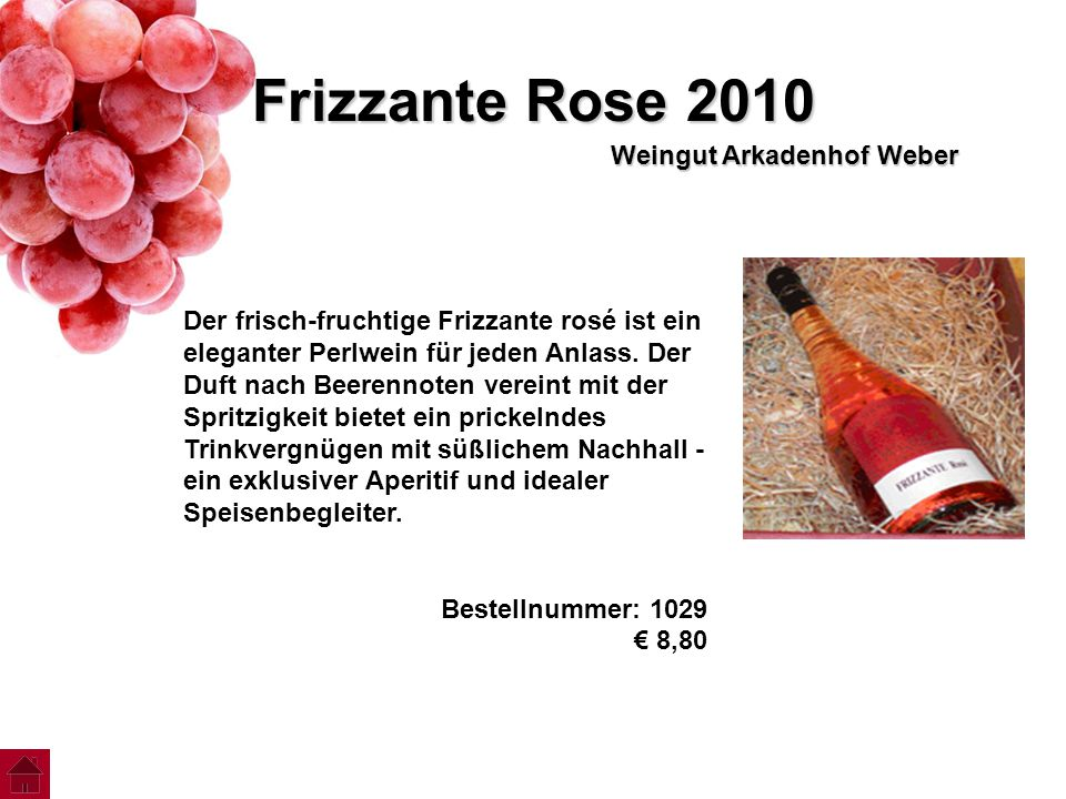 Frizzante Rose 2010 Weingut Arkadenhof Weber
