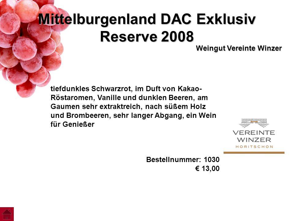 Mittelburgenland DAC Exklusiv Reserve 2008