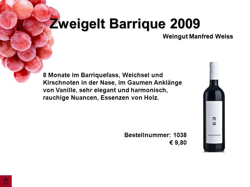 Zweigelt Barrique 2009 Weingut Manfred Weiss