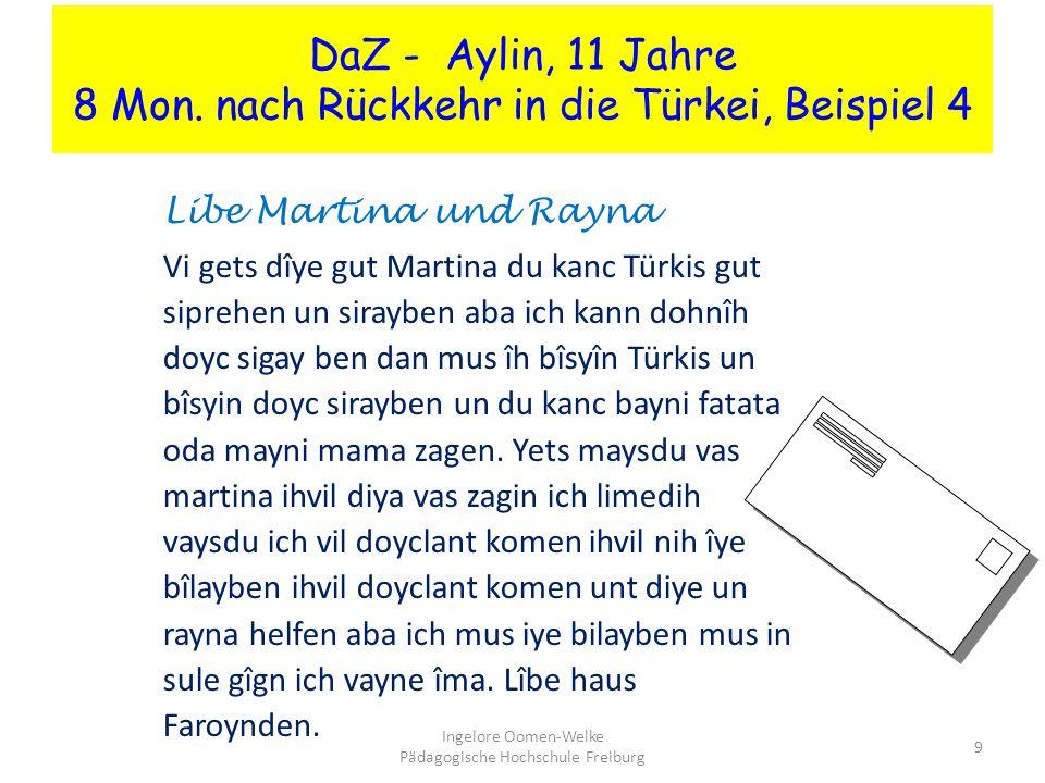 DaZ - Aylin, 11 Jahre 8 Mon. nach Rückkehr in die Türkei, Beispiel 4
