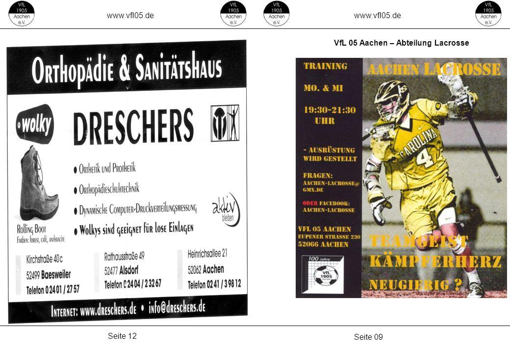 www.vfl05.de www.vfl05.de VfL 05 Aachen – Abteilung Lacrosse Seite 12 Seite 09