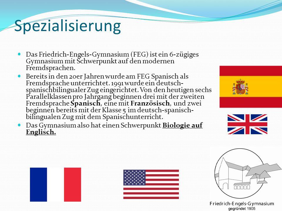 Spezialisierung Das Friedrich-Engels-Gymnasium (FEG) ist ein 6-zügiges Gymnasium mit Schwerpunkt auf den modernen Fremdsprachen.