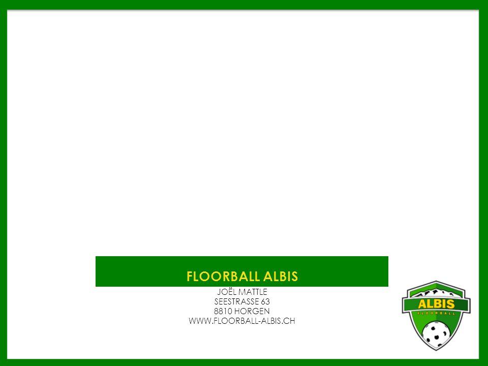 FLOORBALL ALBIS JOËL MATTLE SEESTRASSE 63 8810 HORGEN