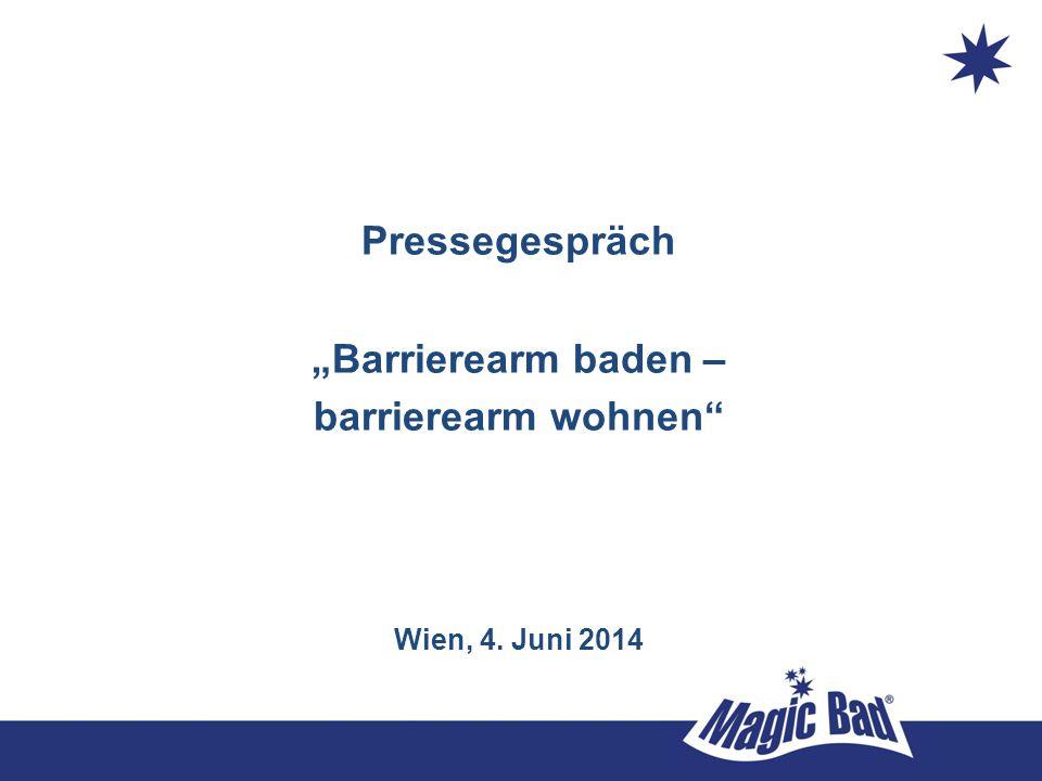 """Pressegespräch """"Barrierearm baden – barrierearm wohnen"""