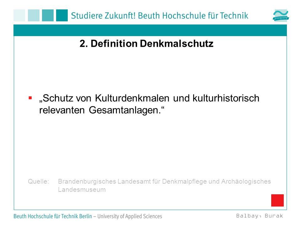 2. Definition Denkmalschutz