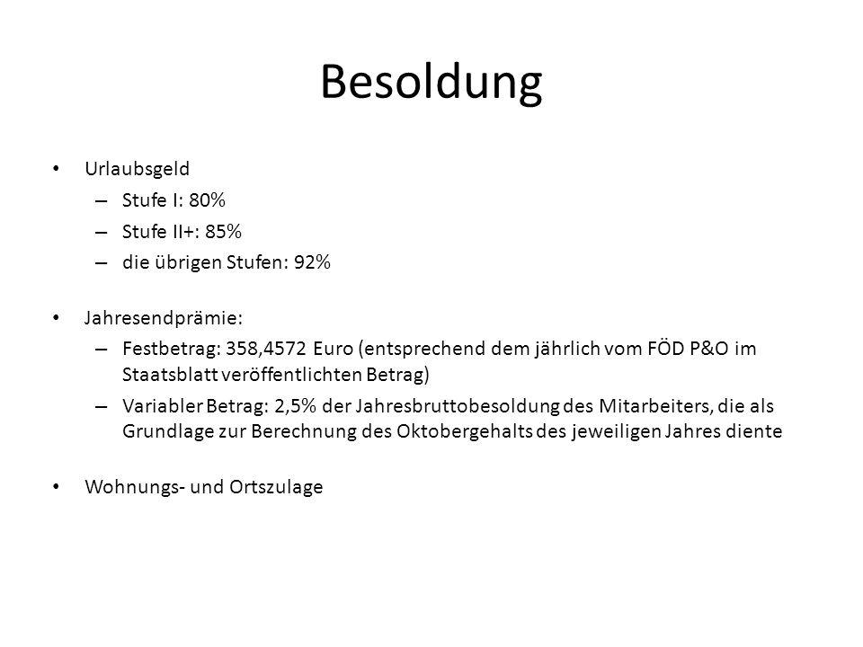 Besoldung Urlaubsgeld Stufe I: 80% Stufe II+: 85%