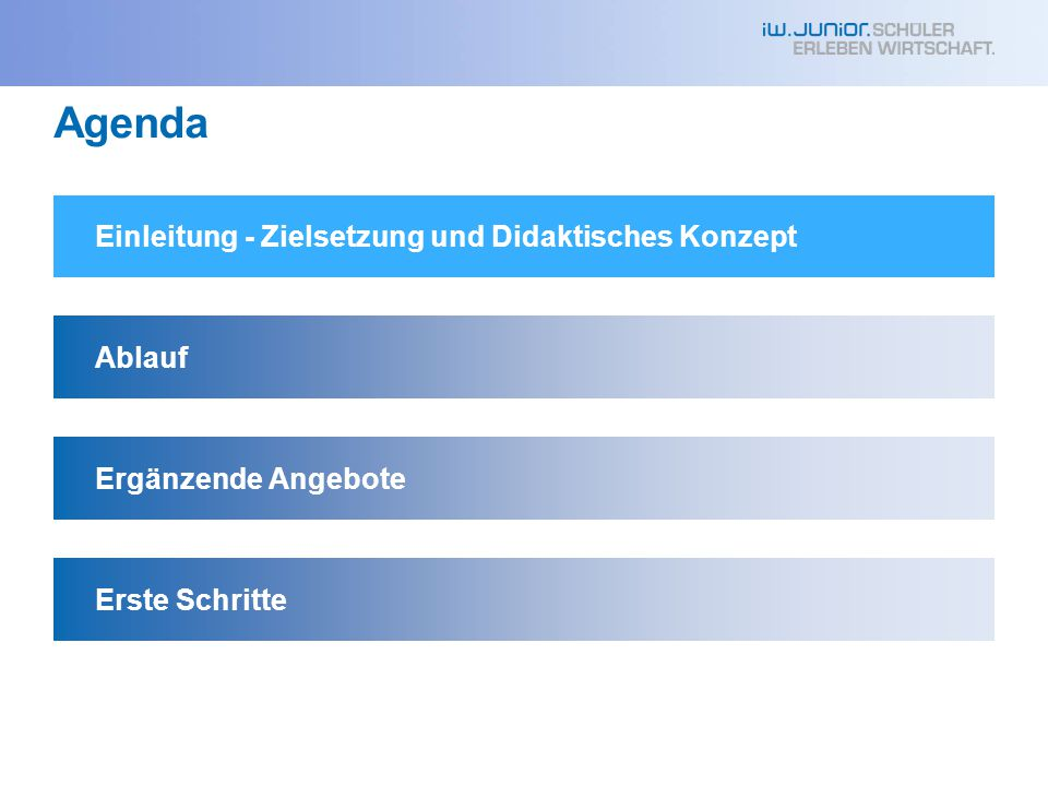 Agenda Einleitung - Zielsetzung und Didaktisches Konzept Ablauf