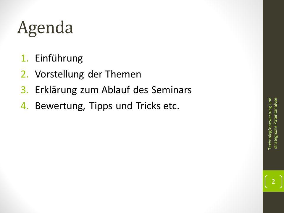 Agenda Einführung Vorstellung der Themen