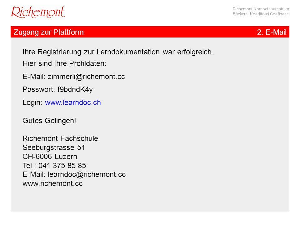 Zugang zur Plattform 2. E-Mail