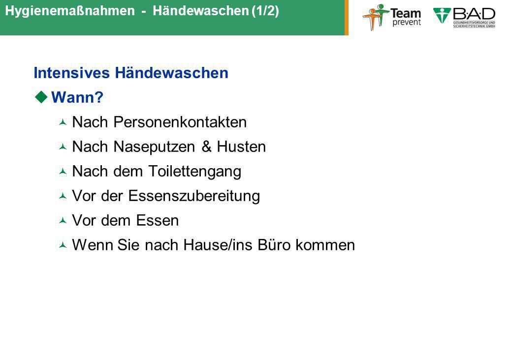 Hygienemaßnahmen - Händewaschen (1/2)