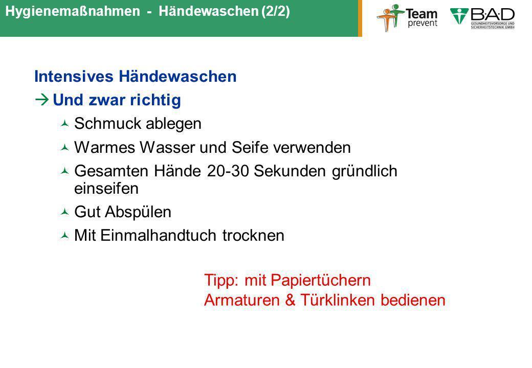 Hygienemaßnahmen - Händewaschen (2/2)