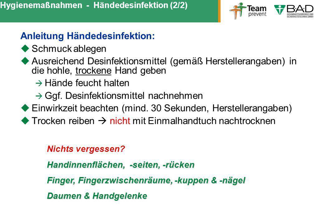 Hygienemaßnahmen - Händedesinfektion (2/2)