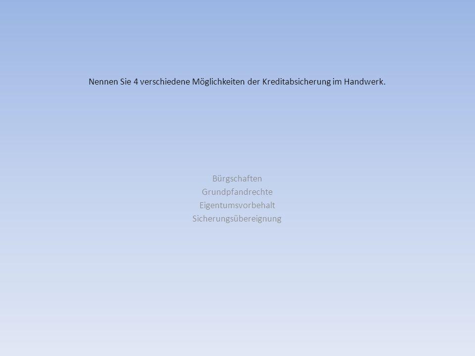 Bürgschaften Grundpfandrechte Eigentumsvorbehalt Sicherungsübereignung