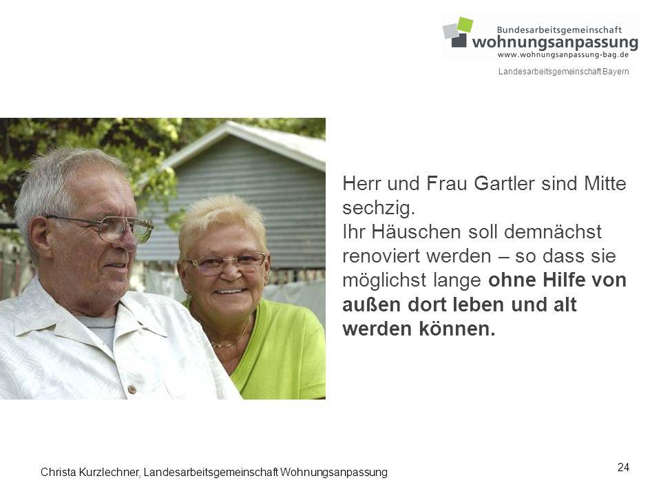 Herr und Frau Gartler sind Mitte sechzig
