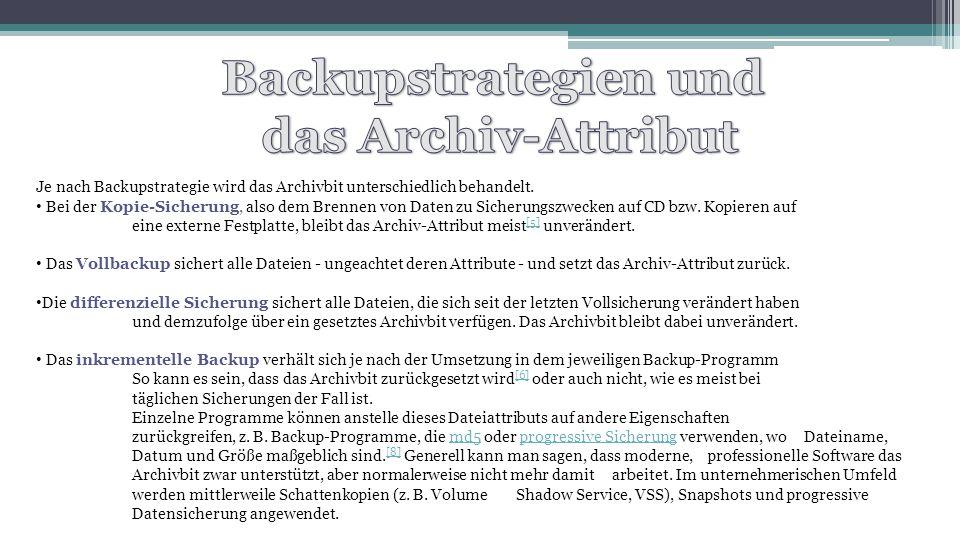 Backupstrategien und das Archiv-Attribut