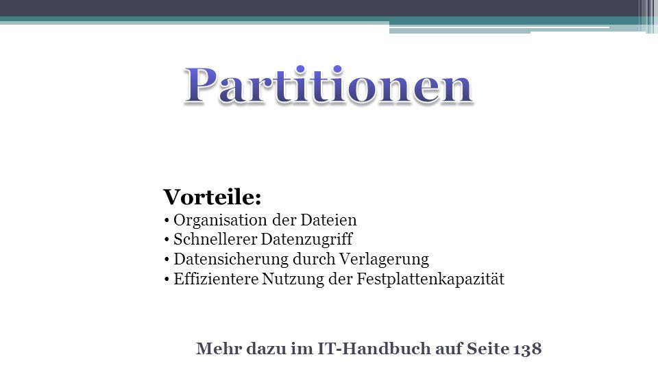 Partitionen Vorteile: Organisation der Dateien