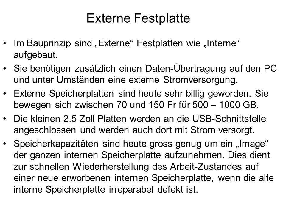 """Externe Festplatte Im Bauprinzip sind """"Externe Festplatten wie """"Interne aufgebaut."""