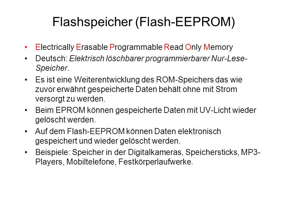 Flashspeicher (Flash-EEPROM)