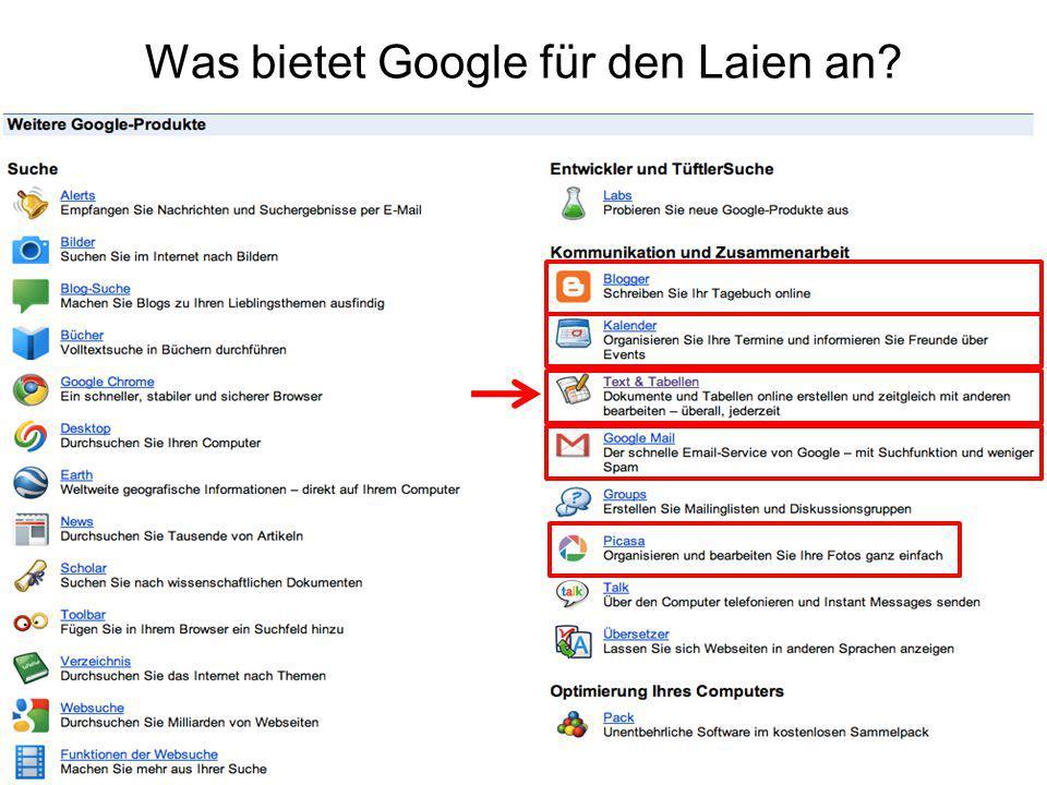 Was bietet Google für den Laien an