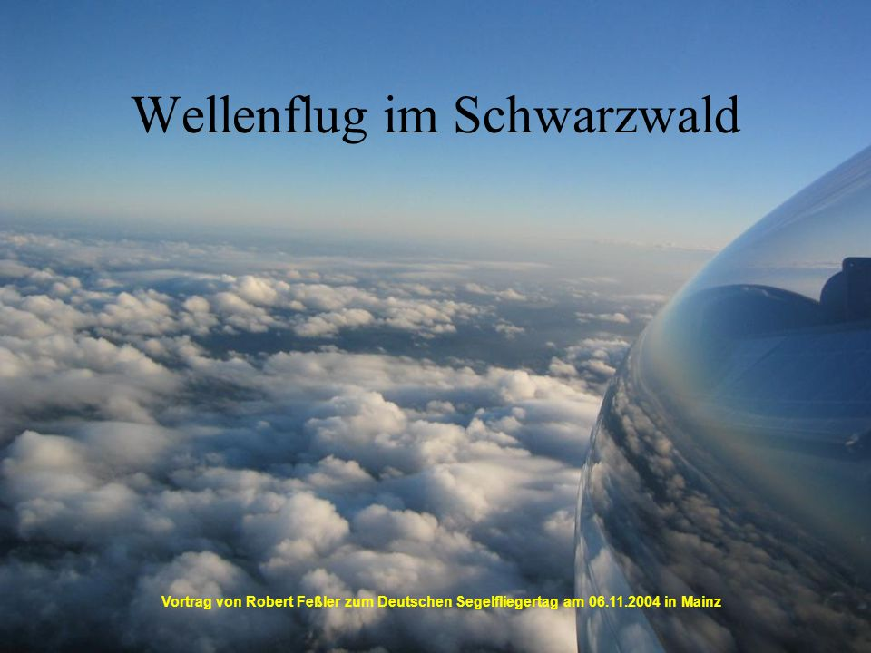 Wellenflug im Schwarzwald