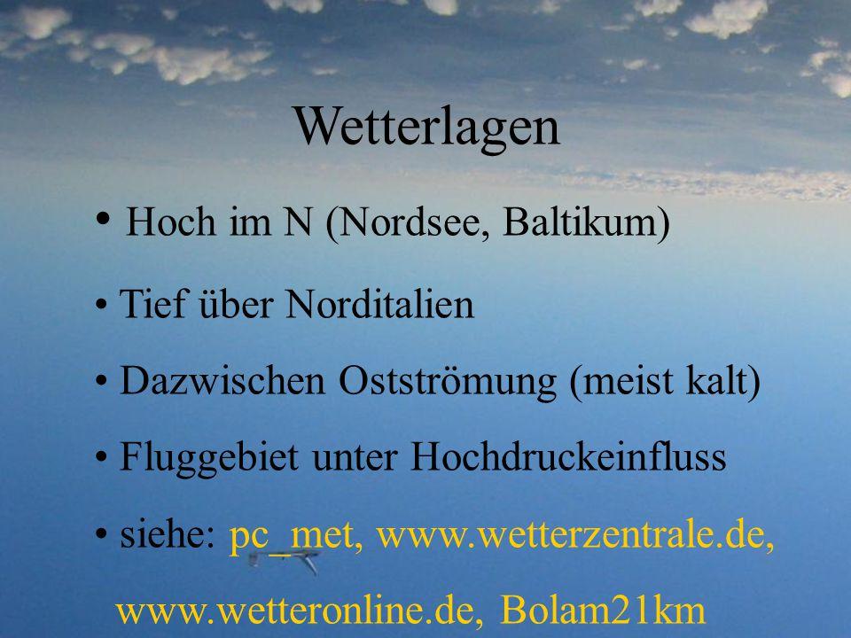 Wetterlagen Hoch im N (Nordsee, Baltikum) Tief über Norditalien