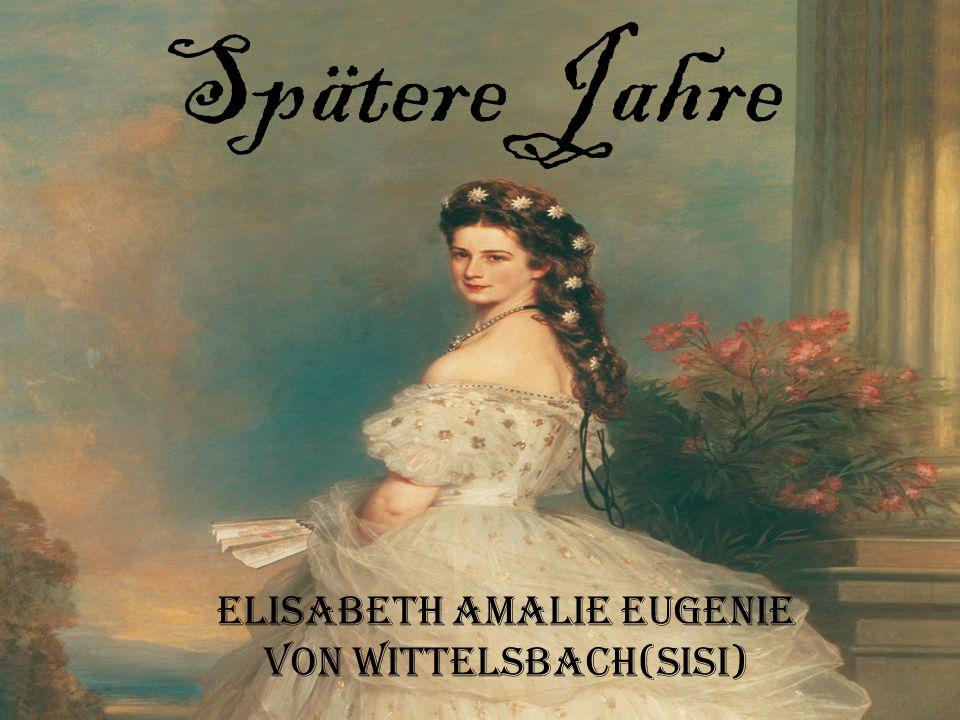 Elisabeth Amalie Eugenie von Wittelsbach(Sisi)