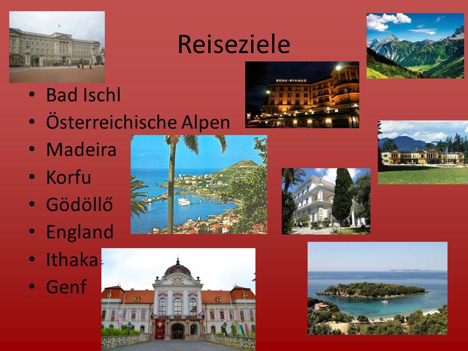 Reiseziele Bad Ischl Österreichische Alpen Madeira Korfu Gödöllő