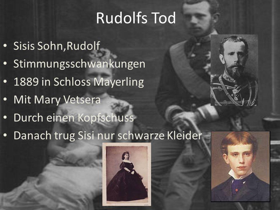 Rudolfs Tod Sisis Sohn,Rudolf Stimmungsschwankungen