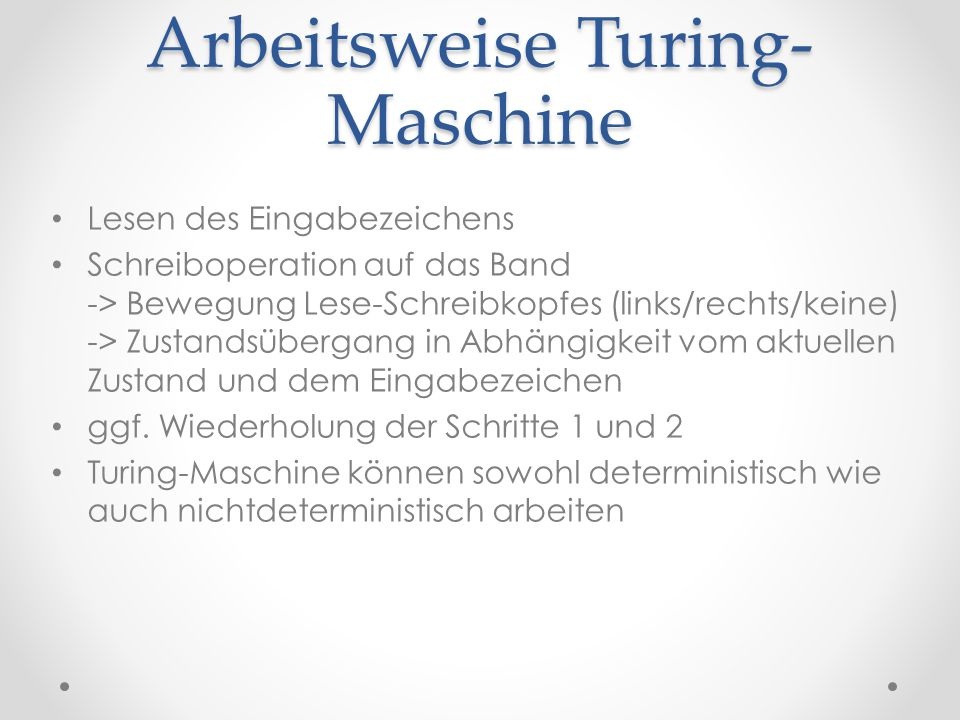 Arbeitsweise Turing-Maschine