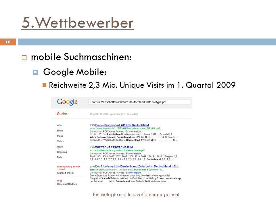 5.Wettbewerber mobile Suchmaschinen: Google Mobile:
