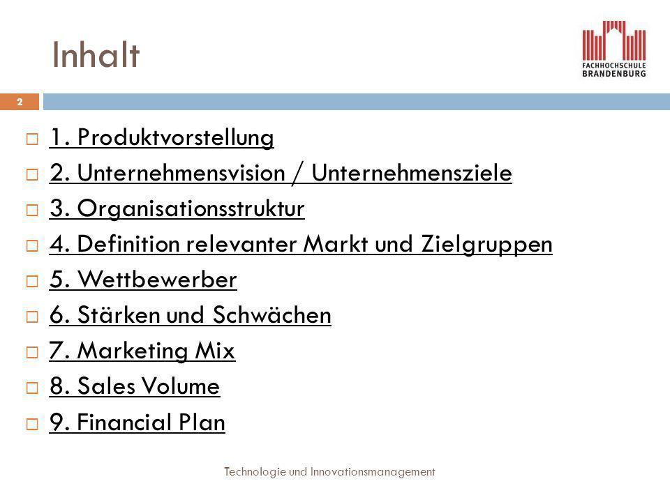 Inhalt 1. Produktvorstellung 2. Unternehmensvision / Unternehmensziele