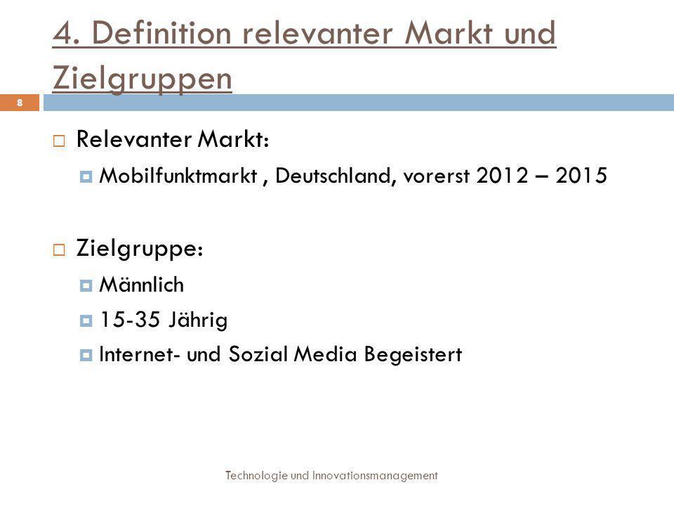 4. Definition relevanter Markt und Zielgruppen