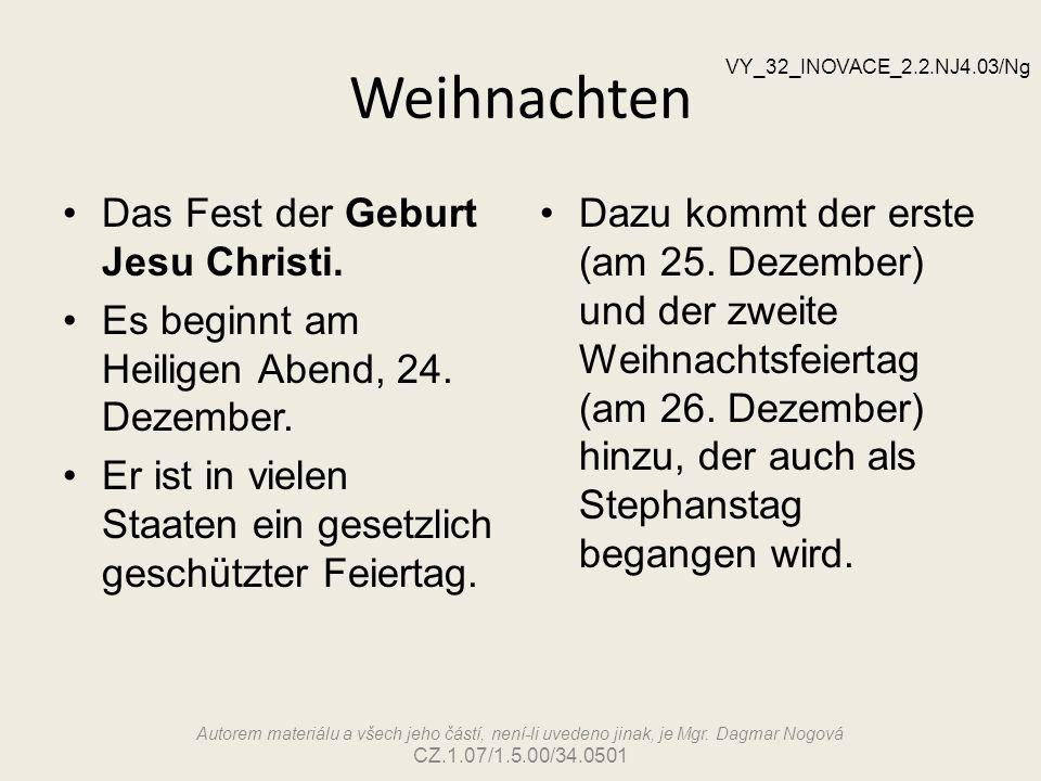 Weihnachten Das Fest der Geburt Jesu Christi.